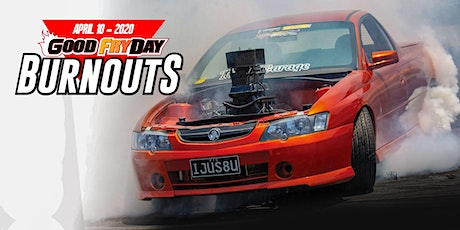 Good Fryday Burnouts 10 April 2020 tickets