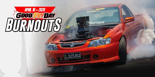 Good Fryday Burnouts 10 April 2020
