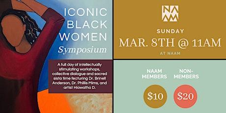 Iconic Black Women Symposium tickets