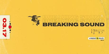 Breaking Sound - Madame Siam ST. PATRICK'S DAY tickets