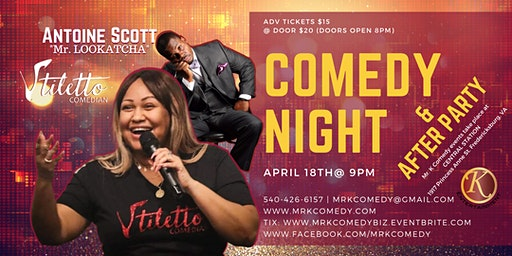 Mr. K Comedy Night & After Party: Comedian Stiletto