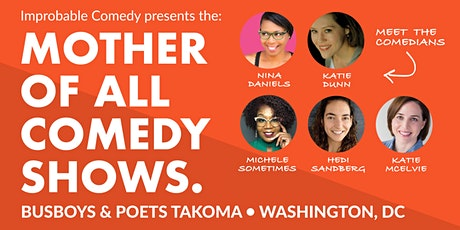 The MOTHER of All Comedy Shows tickets