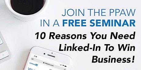 10 Reasons you need LinkedIn to win business Seminar tickets
