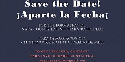 Napa County Latino Democratic Club Formation Meeting
