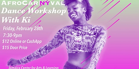 AFROCARNYVAL Dance Workshop With Ki! tickets