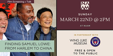 Film Screening + Talk - 'Finding Samuel Lowe: From Harlem to China' tickets