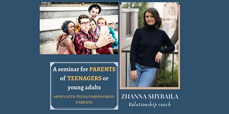 Motivated teens/ Empowering parents tickets