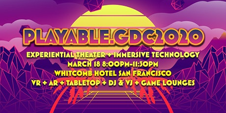 PLAYABLE.GDC2020 tickets