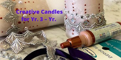 Creative Candles for Yr. 3 - Yr. 6