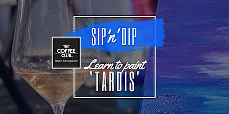 Orion Springfield - Sip 'n' learn to paint Dr Who 'Tardis' tickets