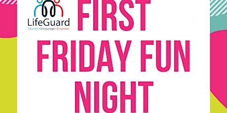 First Friday Fun Night (High School) tickets