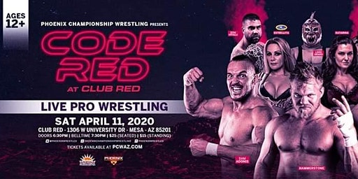 Phoenix Championship Wrestling Presents Code Red at Club Red