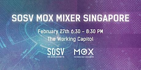 SOSV MOX Mixer Singapore tickets
