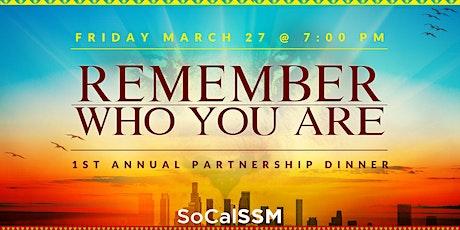 SoCal SSM Partnership Dinner tickets