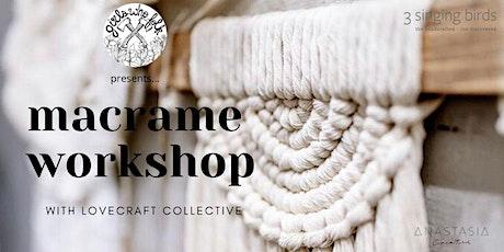 Macrame Workshop: LoveCraft Collective  tickets