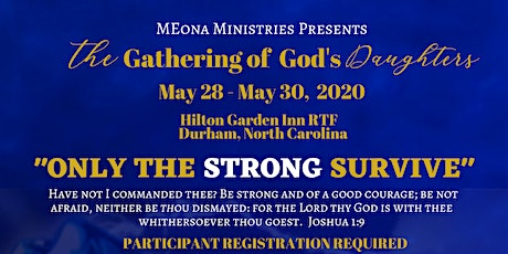 The Gathering of God's Daughters 2020			   Only The STRONG Survive tickets