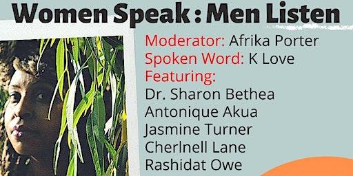 Women Speak. Men Listen.