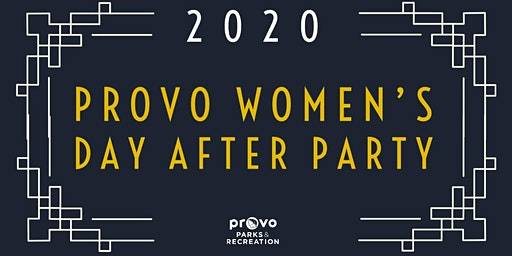 Provo Women's Day Afterparty: Roaring 2020