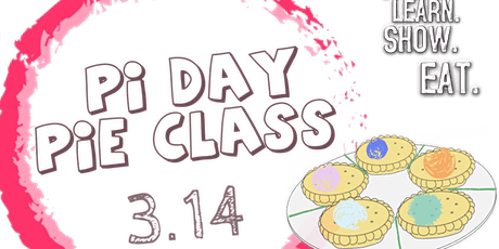 Pi Day Pie Class tickets