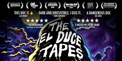 The El Duce Tapes screening