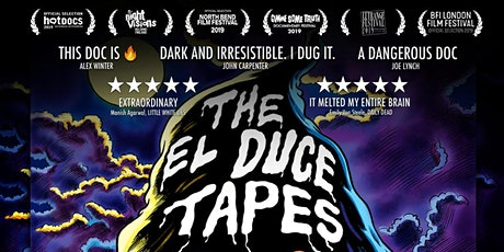 The El Duce Tapes screening tickets