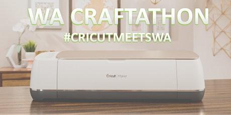 Cricut Craftathon WA tickets