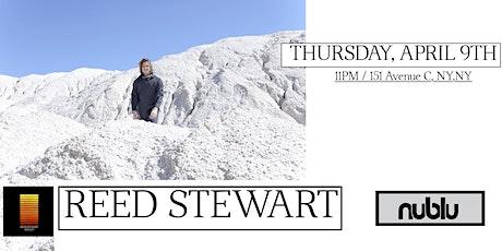 Reed Stewart at Nublu MALLET Release Show tickets