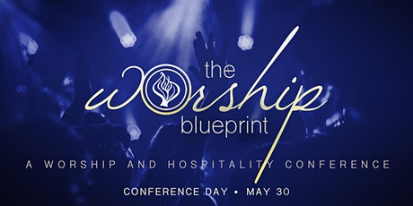 The Worship Blueprint - Conference Day tickets