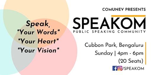 Speakom  Bengaluru - Public Speaking Community