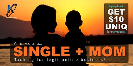 Single + Mom 'Looking for Legit Online Business? tickets