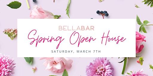 BellaBar Spring Open House