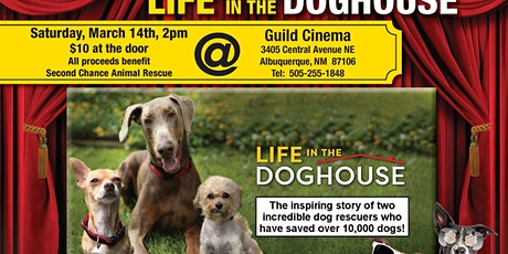 Life in the Doghouse - Film Event Benefit for Second Chance tickets