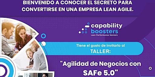 Taller Agilidad de Negocios con SAFe 5.0