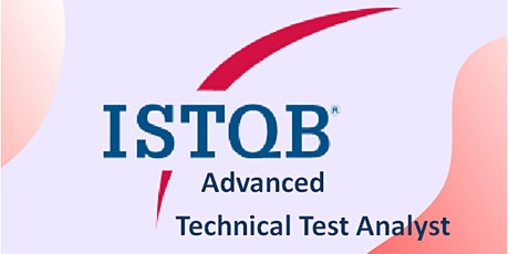 ISTQB Advanced – Technical Test Analyst 3 Days Virtual Live Training in Berlin tickets