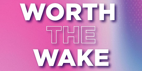 Worth The Wake FITNESS Series by Women RUN Wynwood tickets