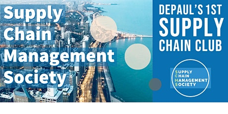 DePaul Supply Chain Management Society: Winter Quarter Event tickets