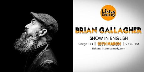 English Comedy - Brian Gallagher tickets