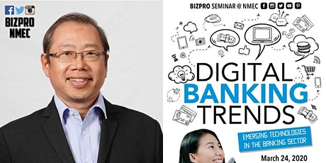 Free Business Seminar on Digital Banking Trends tickets