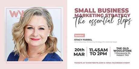 WNA Hobart  | Why is a Strategy First Approach to Small Business Marketing tickets