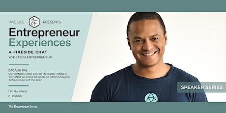 Entrepreneur Experiences x Djoann Fal tickets