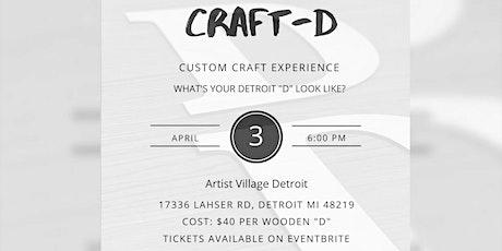 Craft-D Custom Craft Experience tickets