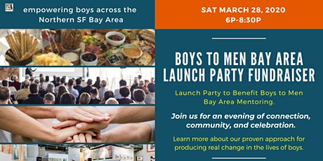Launch Party to Benefit Boys to Men Bay Area Mentoring tickets