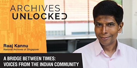 Archives Unlocked – A Bridge Between Times: Voices from the Indian Community tickets