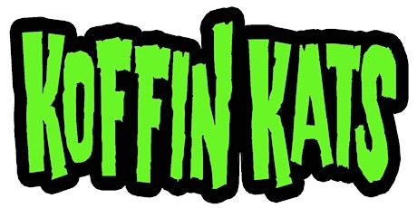 Koffin Kats tickets