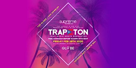 TRAPETON PARTY @ THE GLOBE LA / HIP-HOP & REGGAETON / FREE BEFORE 10:30PM tickets
