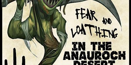Fear and Loathing in The Anauroch Desert tickets