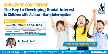 The Key to Developing Social Interest in Children w ASD– Early Intervention tickets