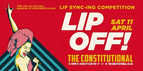 Lip Off!!  - The Ultimate Lip Sync-ing Competition tickets