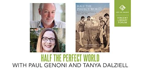 Half The Perfect World with Paul Genoni and Tanya Dalziell tickets