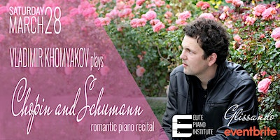 Chopin and Schumann 210-year Anniversary | Vladimir Khomyakov in recital